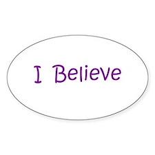 Purple I Believe Oval Decal