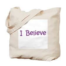 Purple I Believe Tote Bag