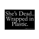 Wrapped in Plastic Rectangle Magnet (100 pack)