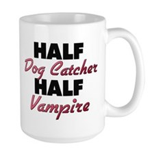 Half Dog Catcher Half Vampire Mugs