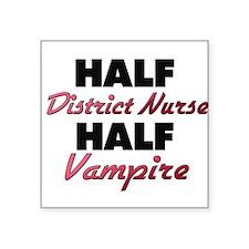 Half District Nurse Half Vampire Sticker