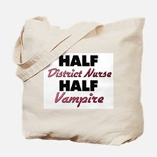Half District Nurse Half Vampire Tote Bag