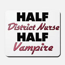 Half District Nurse Half Vampire Mousepad