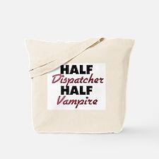 Half Dispatcher Half Vampire Tote Bag