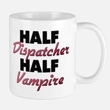 Half Dispatcher Half Vampire Mugs