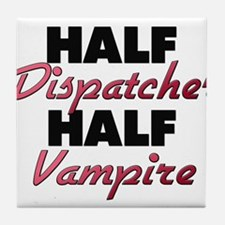 Half Dispatcher Half Vampire Tile Coaster