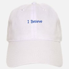 Blue I Believe Baseball Baseball Cap