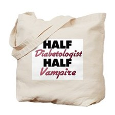 Half Diabetologist Half Vampire Tote Bag