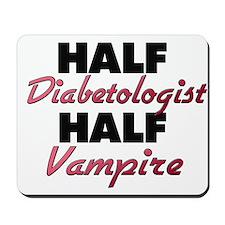 Half Diabetologist Half Vampire Mousepad