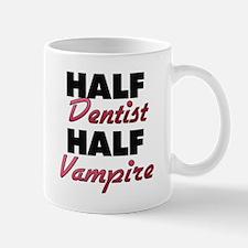 Half Dentist Half Vampire Mugs