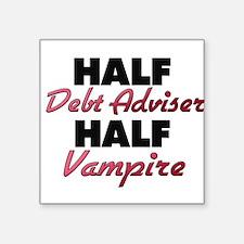 Half Debt Adviser Half Vampire Sticker