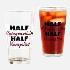 Half Cytogeneticist Half Vampire Drinking Glass