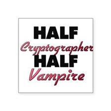 Half Cryptographer Half Vampire Sticker