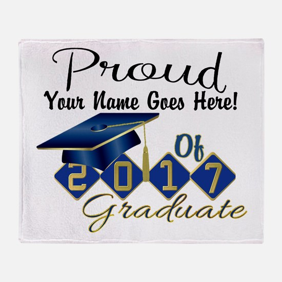 Proud 2017 Graduate Blue Throw Blanket