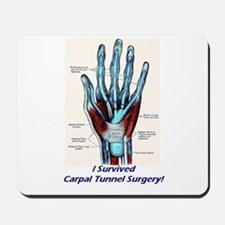 I Survived Carpal Tunnel Surgery! Mousepad
