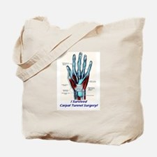 I Survived Carpal Tunnel Surgery! Tote Bag