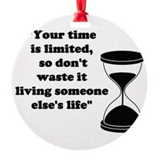 Time Quote Ornament