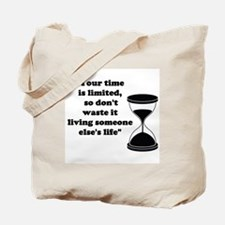Time Quote Tote Bag