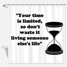 Time Quote Shower Curtain