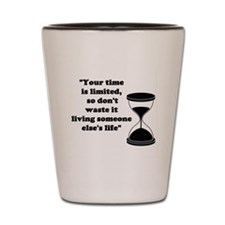 Time Quote Shot Glass