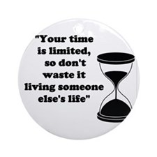 Time Quote Round Ornament
