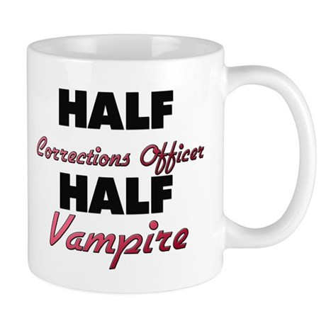 Half Corrections Officer Half Vampire Mugs