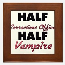 Half Corrections Officer Half Vampire Framed Tile