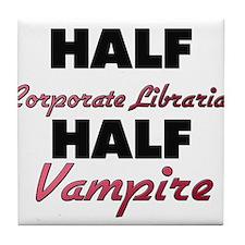 Half Corporate Librarian Half Vampire Tile Coaster