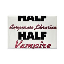Half Corporate Librarian Half Vampire Magnets
