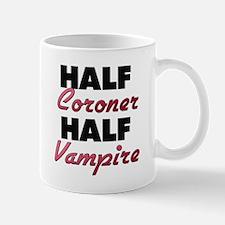 Half Coroner Half Vampire Mugs