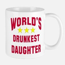 World's Drunkest Daughter Mug