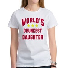 World's Drunkest Daughter Tee