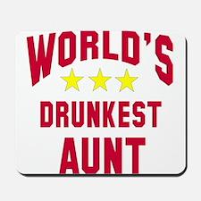 World's Drunkest Aunt Mousepad