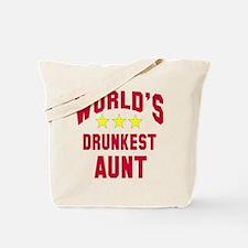 World's Drunkest Aunt Tote Bag