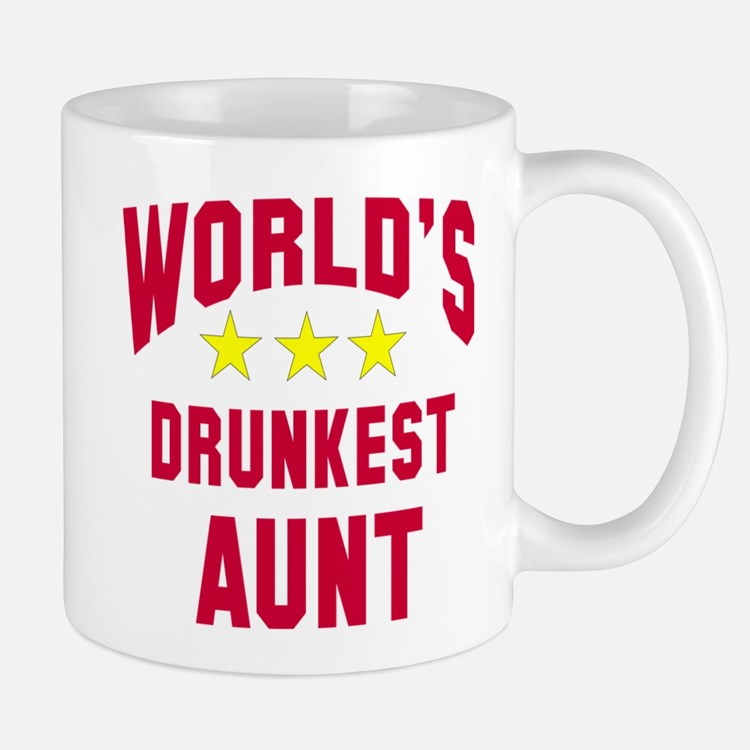World's Drunkest Aunt Mug
