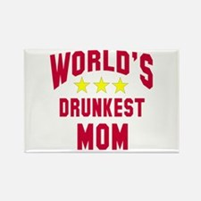 World's Drunkest Mom Rectangle Magnet