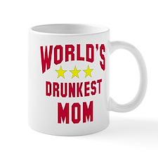 World's Drunkest Mom Mug