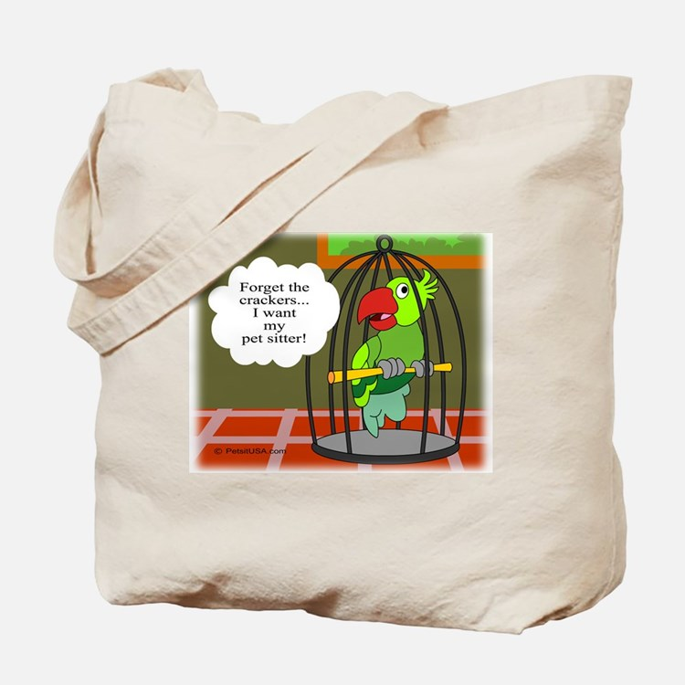Forget the Crackers! Tote Bag