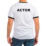 ACTOR Ringer T
