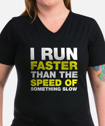 I run faster than something slow Shirt