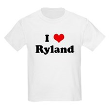 I Love Ryland Kids T-Shirt