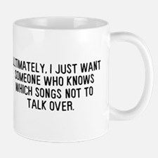 Talk Over Songs Mug