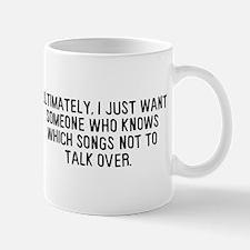 Talk Over Songs Small Small Mug