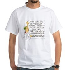 If LEFT HANDED people are ... Shirt