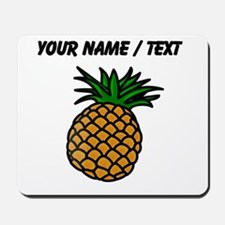 Custom Pineapple Mousepad