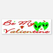 Be My Valientine V2 Bumper Bumper Bumper Sticker