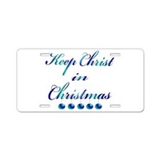 Keep Christ in Christmas Aluminum License Plate
