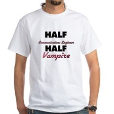Half Communications Engineer Half Vampire T-Shirt