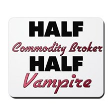 Half Commodity Broker Half Vampire Mousepad