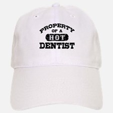 Property of a Hot Dentist Baseball Baseball Cap